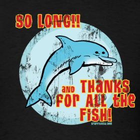 Knowing when to quit life at mile high for Thanks for all the fish